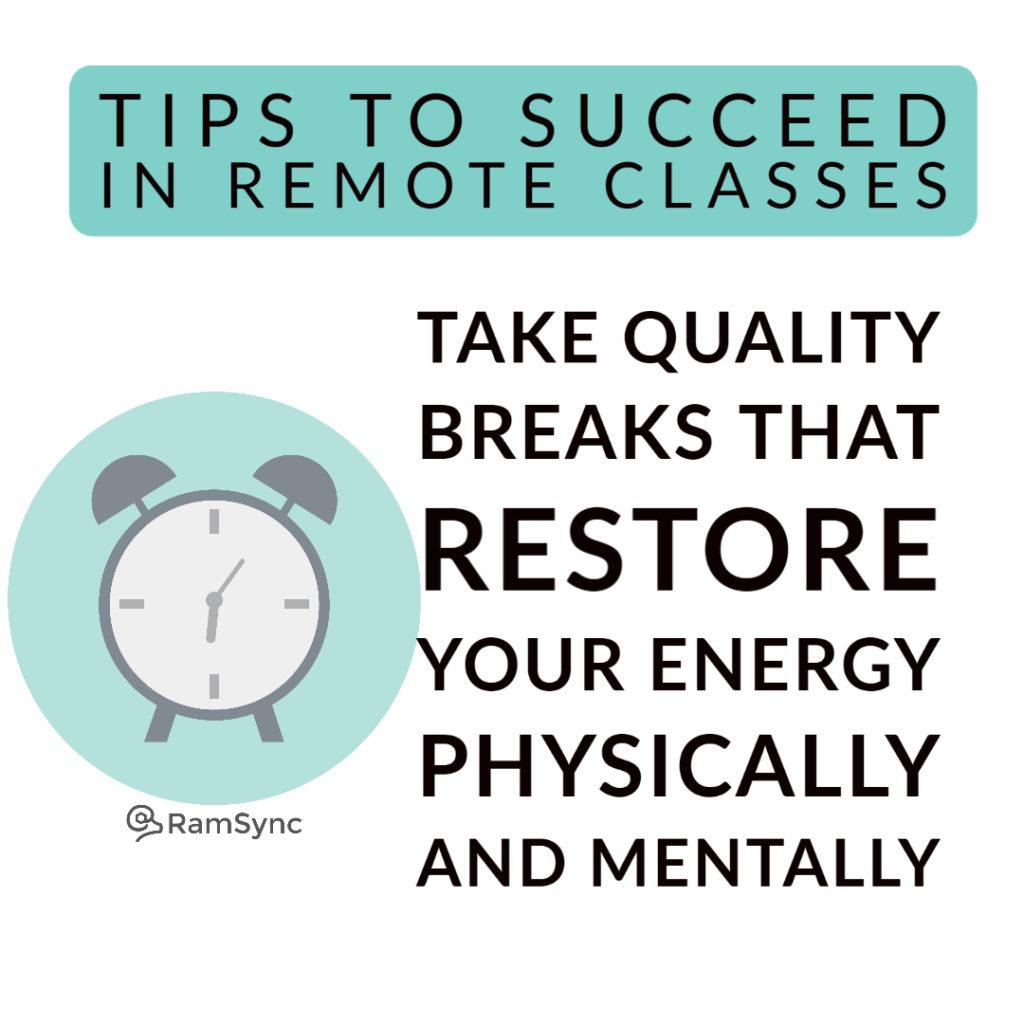 Tip 8: Take Breaks!