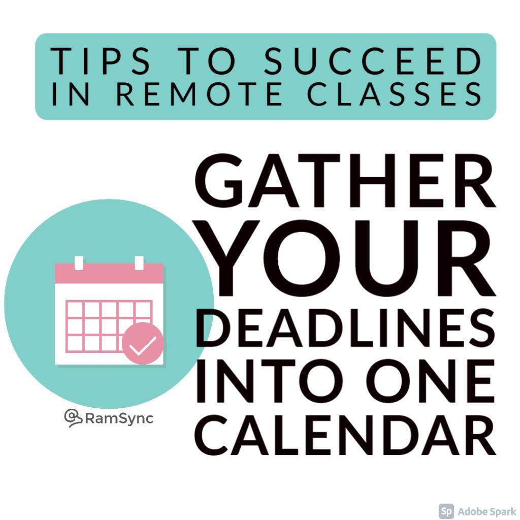 Tip 1: 1: Organize your deadlines into one calendar