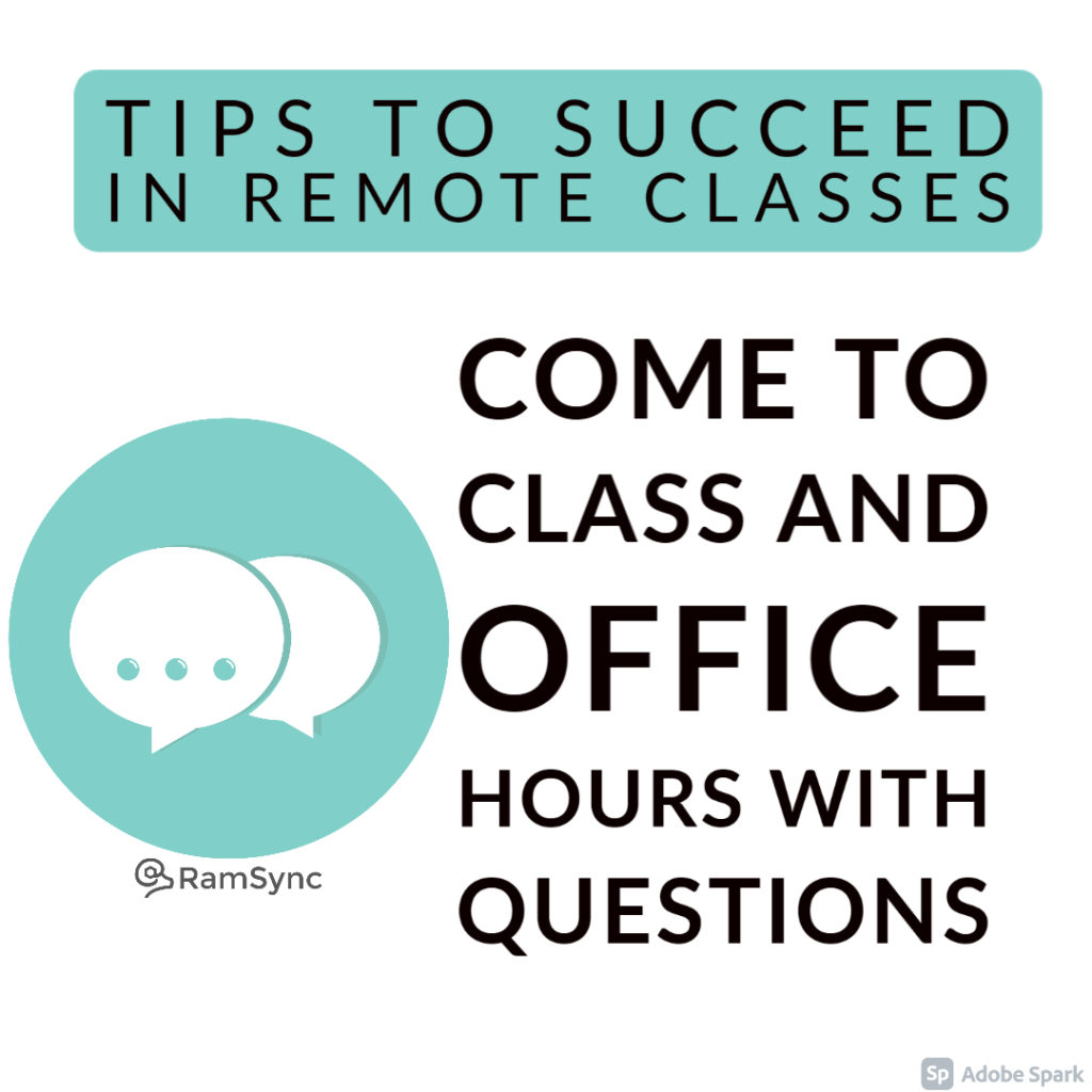 Tip 2: Bring Questions to Class and Office Hours