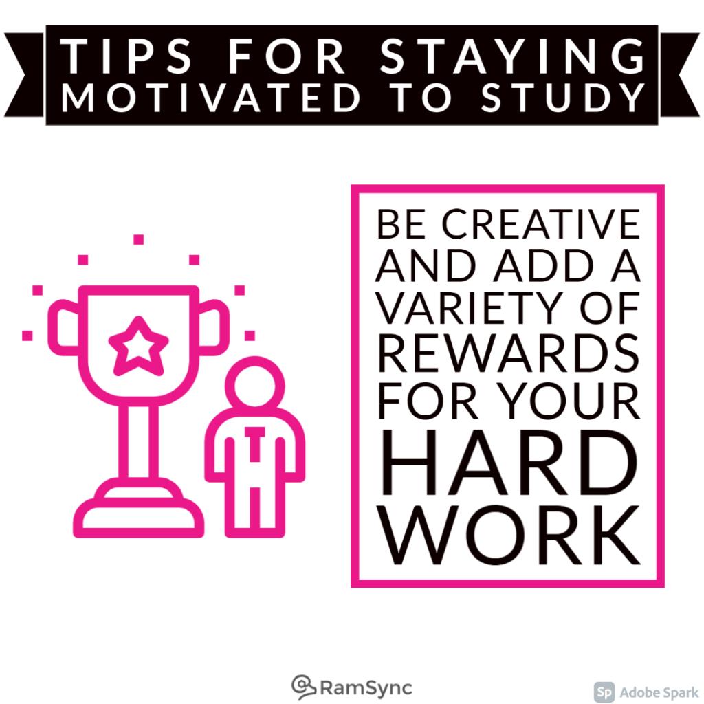 Study tip: Add in some rewards!